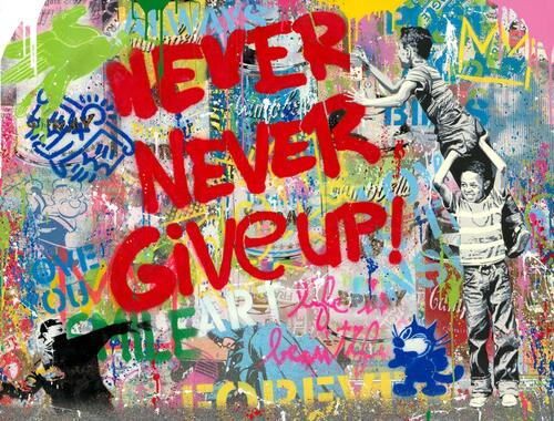 Never, never give up!, 2020 - P105912
